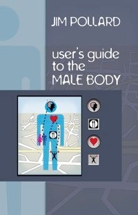 User's Guide to the Male Body