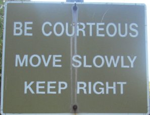 Be-courteous-move-slowly-keep-right-sign-W&OD-Rail-Trail-VA-2015-10-6&7