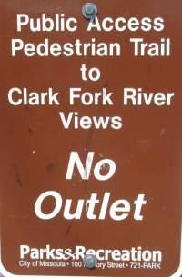 No-outlet-sign-Missoula-River-Front-Trails-MT-5-18-2016