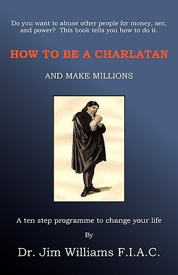 Jim Williams Books - How to be a Charlatan Cover