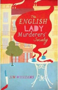 Jim Williams Books - The English Lady Murderers Society Cover