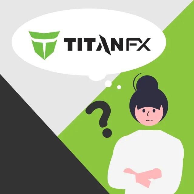 TitanFXとはの図