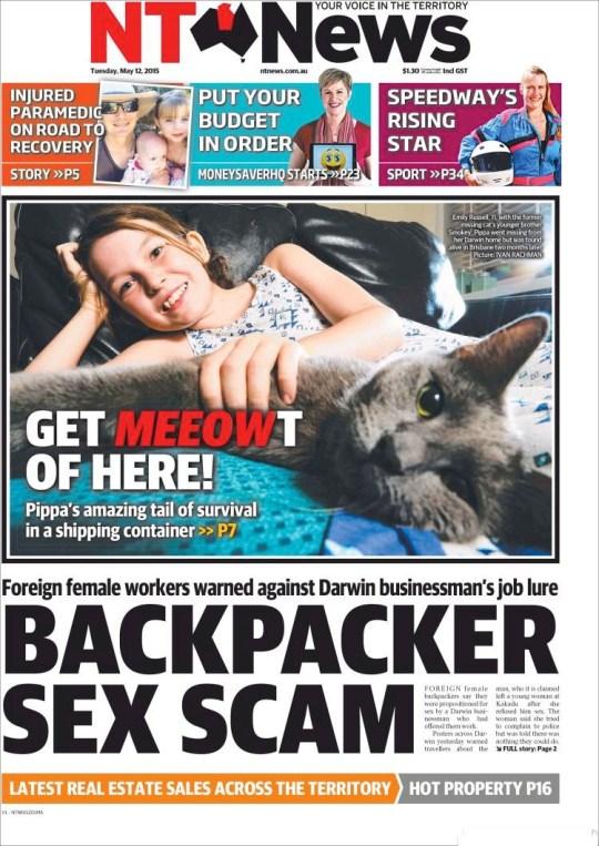 นสพ. the NT News ฉบับ 11 พ.ค. 2015 ด้านล่างเสนอข่าวนักธุรกิจดาร์วินให้งานและที่พักล่อลวงแบคแพคเกอร์สาวต่างชาติเพื่อหวังเคลมสวาท