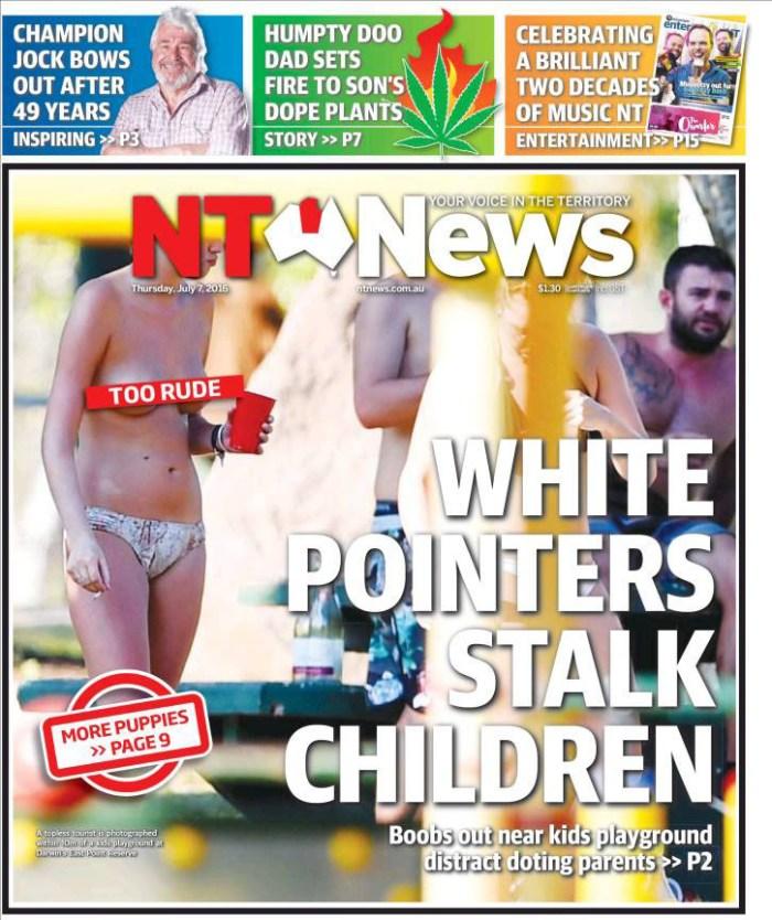 """นสพ. NT News ฉบับ 7 ก.ค. 2016 พาดหัวข่าว """"สาวเปลือยอกก่อกวนเด็ก ๆ"""" ด้วยการเล่นคำแสลง White Pointer ซึ่งหมายถึงสตรีผู้นิยมเปลือยอกกับคำว่า East Point ซึ่งเป็นสถานที่ที่พวกเธอเปลือยอกอาบแดด"""