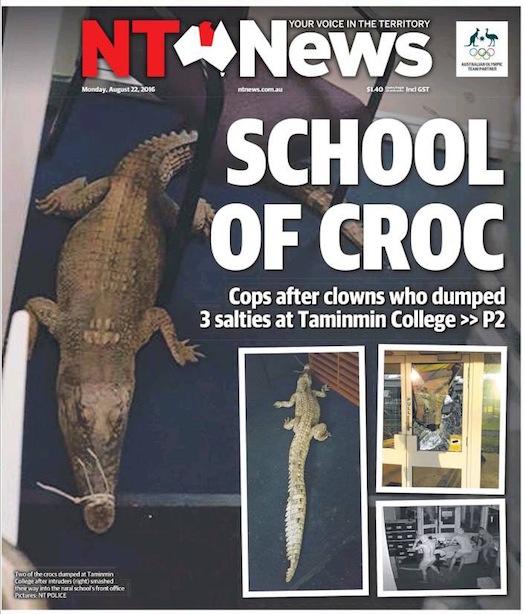 นสพ. the NT News ฉบับ 22 ส.ค. 2016 เสนอข่าวชายคนร้ายสี่คนนำจระเข้สามตัวมาปล่อยไว้ในโรงเรียน