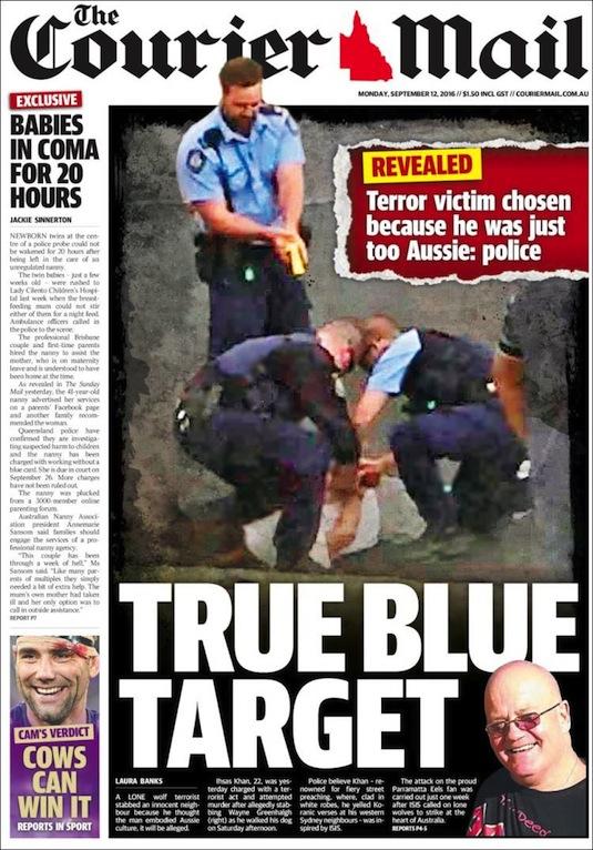 """ภาพ นสพ. The Courier Mail ฉบับ 12 ก.ย. 2016 พาดหัวข่าว """"เป้าหมายแท้จริง…ตำรวจเผยเหยื่อถูกเลือกเพราะเขาเป็นออสซี่เกินไป"""""""
