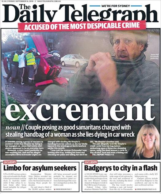 นสพ. the Daily Telegraph ฉบับ 16 ก.ย. 2016 เสนอข่าวกากเดนมนุษย์สองชายหญิงแกล้งทำเป็นผู้มีใจเมตตาเข้าช่วยเหลือผู้ประสบอุบัติเหตุ ถูกตั้งข้อหาขโมยกระเป๋าไปจากสตรีผู้ติดอยู่ในซากรถและกำลังจะเสียชีวิต
