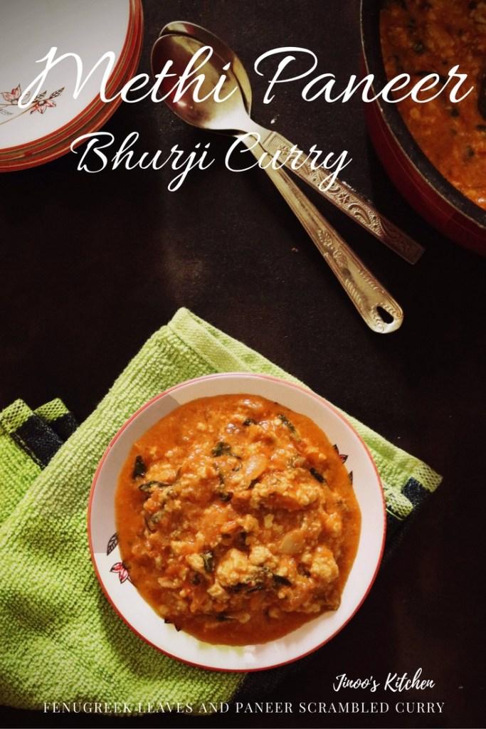 Methi and Paneer Bhurji curry
