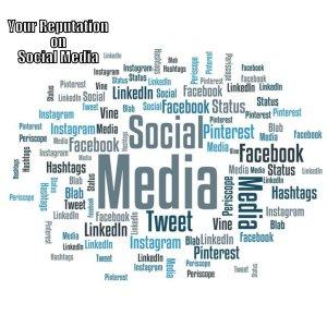 Your Reputation on Social Media