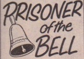 """Prisoner of the Bell"" logo, which has simple font and is enhanced by an illustration."