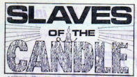 """Slaves of the Candle"" logo. A juxtaposition of the light (candle) and dark (slaves who are forced to make candles in near darkness) in the story."