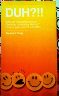DUH?!! by Francis J. Kong