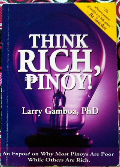 Think Rich Pinoy! by Larry Gamboa, PhD