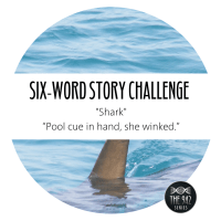 "Six-Word Story Challenge - ""Shark"""