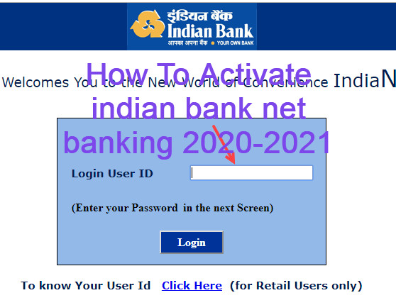 How To Activate indian bank net banking 2020-2021