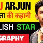 Allu Arjun ka Jivan Parichay