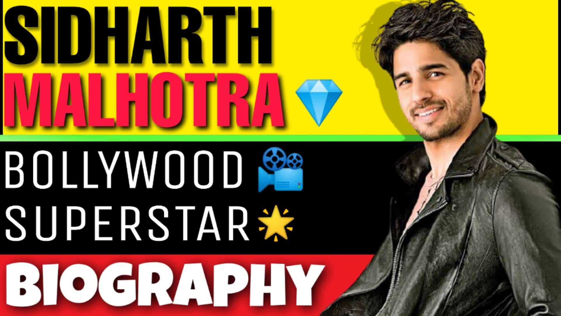 Sidharth Malhotra Biography in Hindi – (सिद्धार्थ मल्होत्रा)