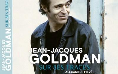 Concours : 5 livres «Jean-Jacques Goldman – Sur ses traces» à gagner