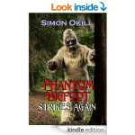 Duane Dexter and His Big Foot Babes – A Review of Simon Okill Phantom Bigfoot Strikes Again  #ASMSG