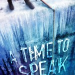 "Personal Reflections on ""A Time to Speak"""