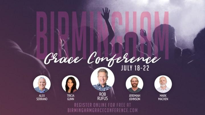 Birmingham GRace COnference July 18-22, 2018