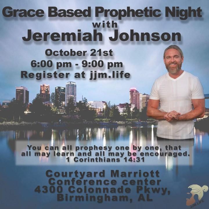 Grace Based Prophetic Night with Jeremiah Johnson