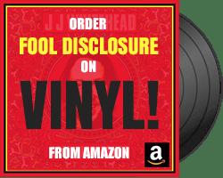 JJ Whitehead - Fool Disclosure
