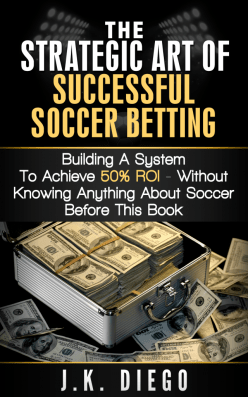 The Strategic Art of Successful Soccer Betting
