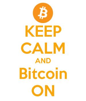 keep calm and bitcoin