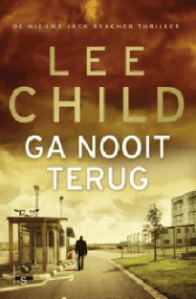 Ga nooit terug door Lee Child