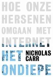 Het ondiepe van Nicholas Carr