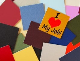 I Love My Job! Sign For Business, Teaching, Office & Workers Eve