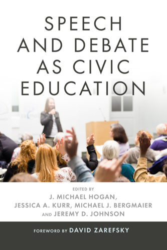 Book cover for Speech and Debate as Civic Education, a young woman speaks to a room full of people who are raising their hands
