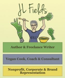JL Fields: Vegan Cook, Coach, and Consultant