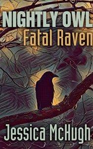 Nightly Owl Fatal Raven