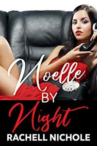 Noelle by Night