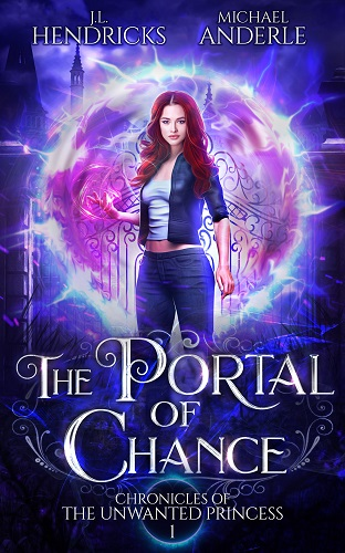 Chronicles of the Unwanted Princess Book 1: The Portal of Chance