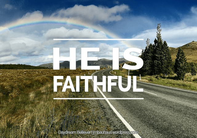 He Is Faithful: A God-sized Dreams Guest Post