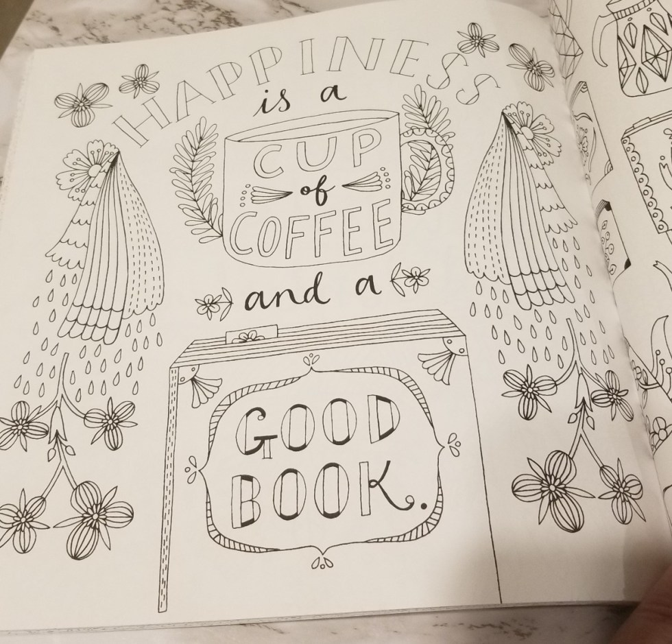 Happiness is a cup of coffee and a good book. Coloring book image.