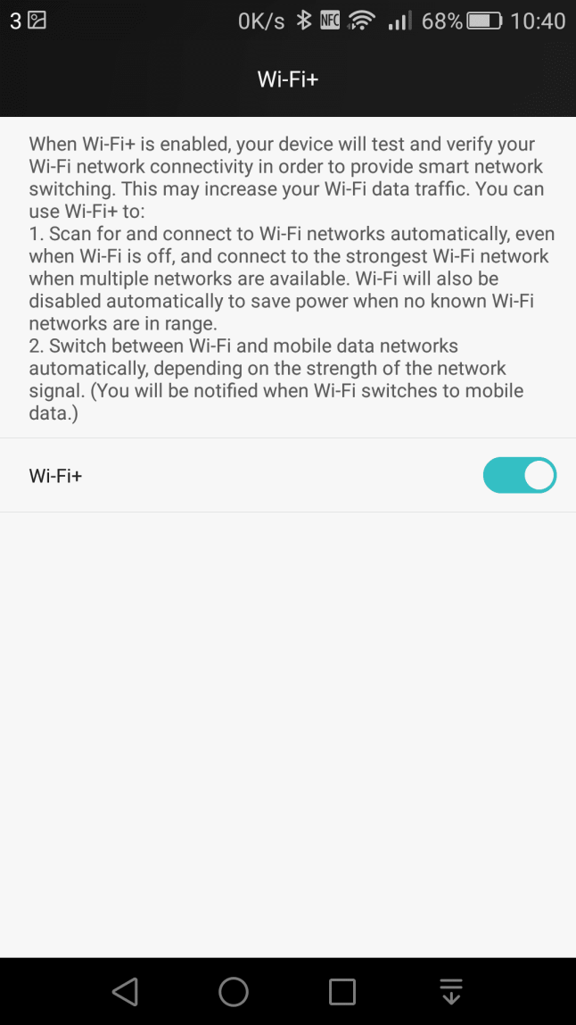 Wi-Fi+ will switch between Wi-Fi and mobile data automatically, based on the best connection
