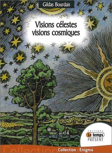 Visions célestes, visions cosmiques