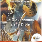 Le Dieu inconnu de la Bible