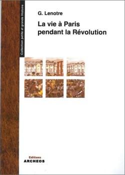 La vie à Paris pendant le Révolution