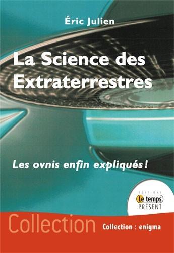La science des extraterrestres