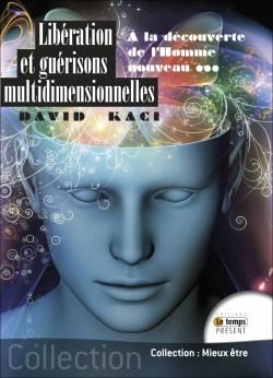 Libération et guérisons multidimensionnelles