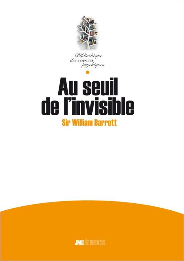 Au seuil de l'Invisible