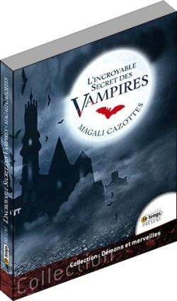 L'incroyable Secret des vampires