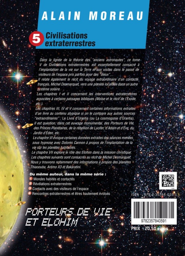 Civilisations extraterrestres – Tome V – Porteurs de Vie et Elohim