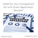 The Competitive Advantage of Grant Denials