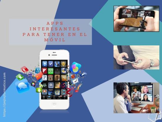 Apps interesantes para tener en el móvil